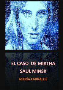 EL_CASO_DE_MIRTHA_SAUL_MINSK