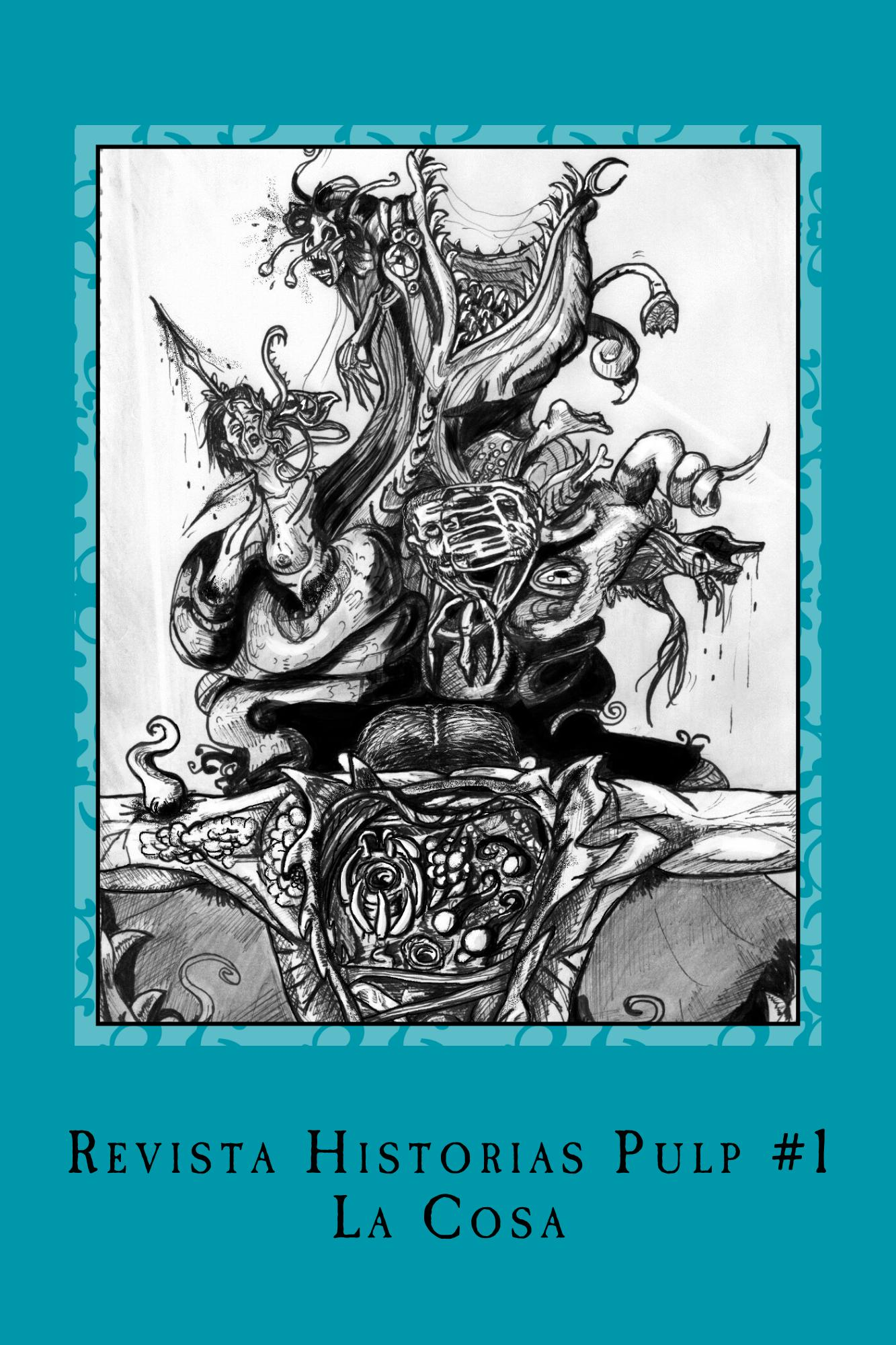 Revista Historias Pulp #1 La Cosa – Lectura completa – Historias Pulp